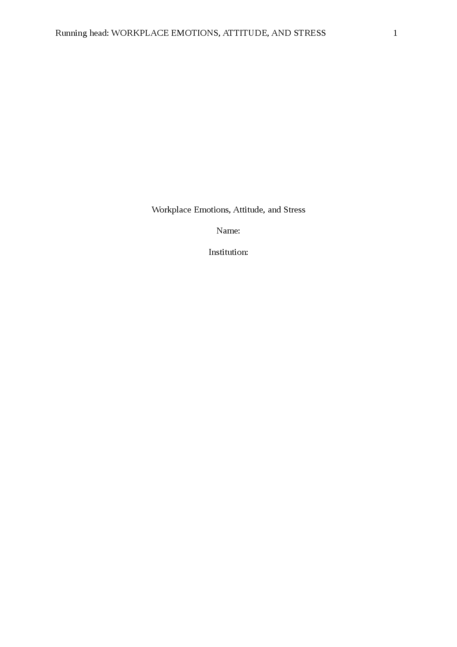 Workplace Emotions, Attitudes, and Stress - Page 1