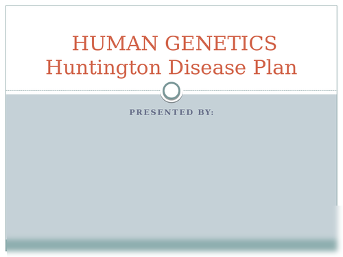 Human Genetics , Huntington disease