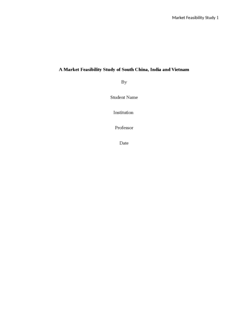 A Market Feasibility Study of South China, India and Vietnam - Page 1
