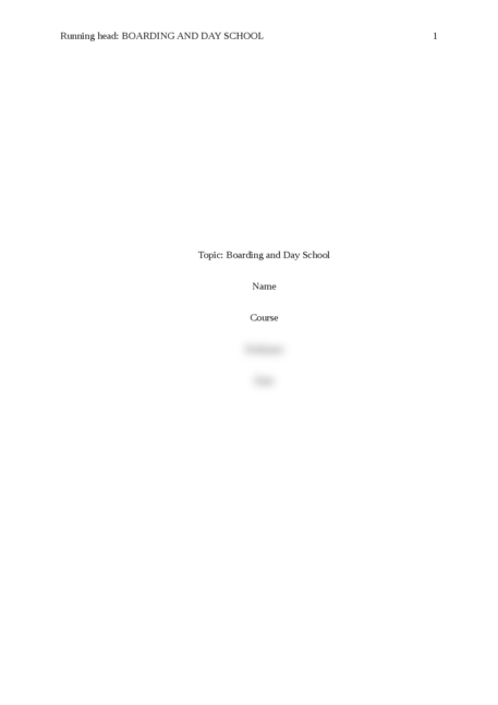 Argumentative Essay - Topic: Boarding and Day School - Page 1