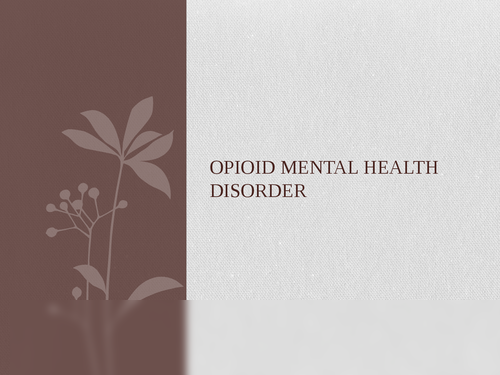 Opoid mental disorder
