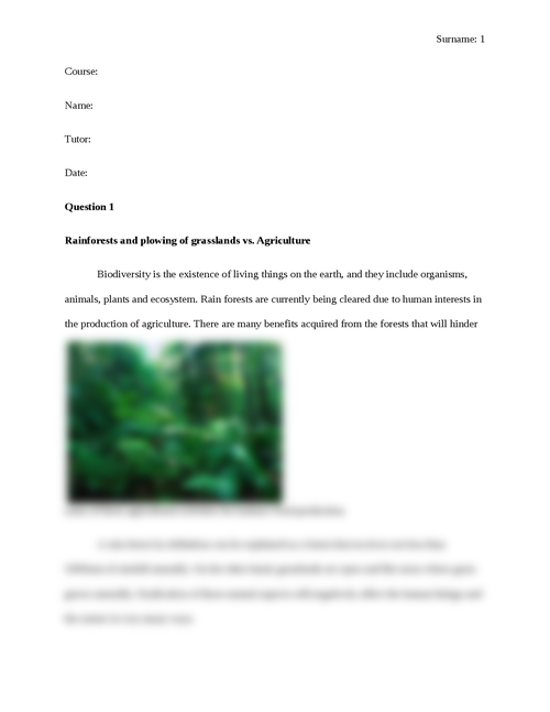 Rainforests and plowing of grasslands vs. Agriculture