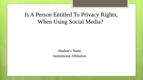 Is a person entitled to privacy rights, when using social media?