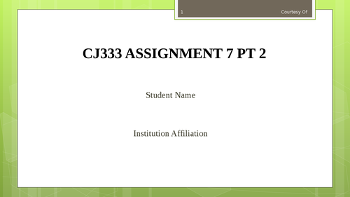 CJ333 ASSIGNMENT 7 PT 2