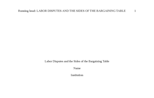Labor Disputes and the Sides of the Bargaining Table
