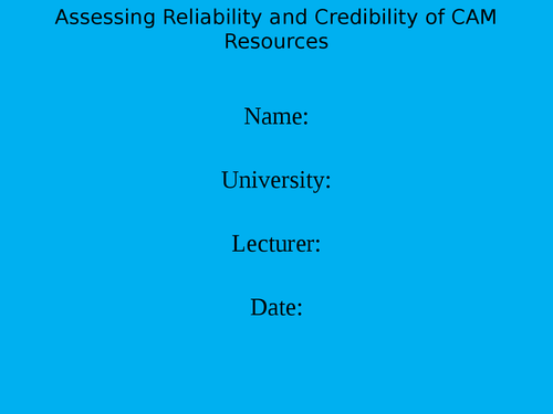 Powerpoint:  Assessing reliability of an Internet source of CAM information.
