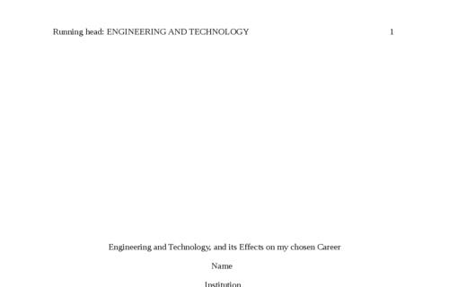 Engineering and Technology, and its Effects on my Chosen Career