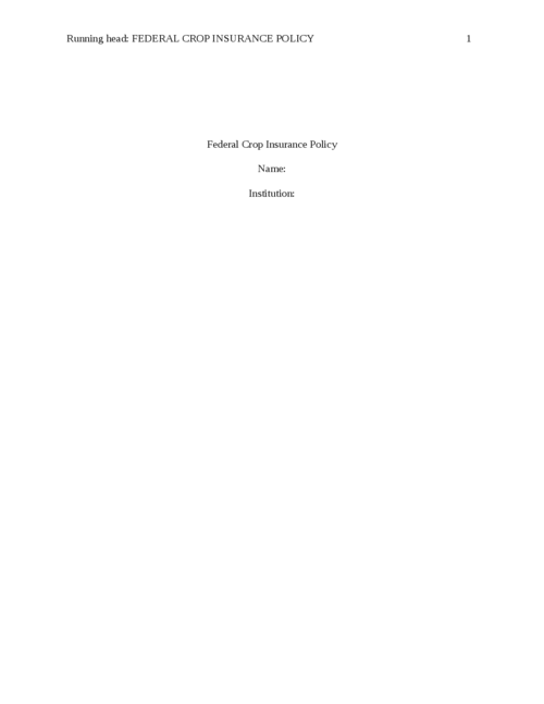 Essay: Federal Crop Insurance Policy - Page 1