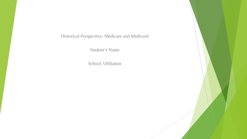 Historical Perspective: Medicare and Medicaid - Page 1